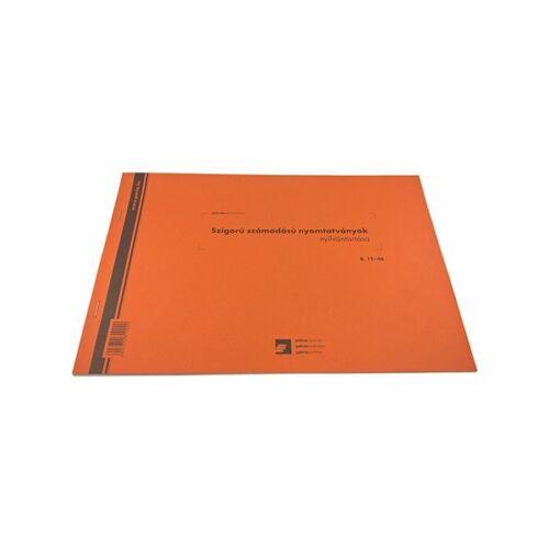 Nyomtatvány raktári számú szigorú számadású nyomtatványok nyilvántartója A/4 25 lapos fekvő